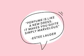 15 Of The Worlds Best Quotes On Fragrance Scentbird Perfume And