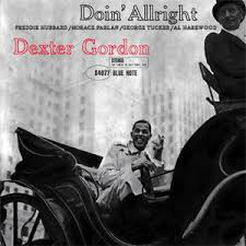 <b>Dexter Gordon Doin</b> Allright 180g LP-Elusive Disc