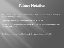 Palmer Notation Charting Charting Is Used To Record A Patients Dentition Quickly And