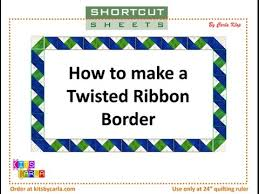 Quilt Border Patterns Delectable Twisted Ribbon Border YouTube