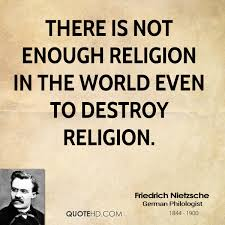 Nietzsche Christianity Quotes Best of Friedrich Nietzsche Religion Quotes QuoteHD
