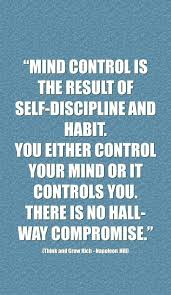 40 Beautiful Discipline Quotes You Must Read To Get Guarantee Success Amazing Self Control Quotes