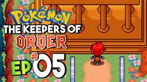 Pokemon The Keepers of Order Part 5 Pokemon Fan Game Gameplay Walkthrough -  YouTube