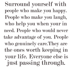 Quotes To Make You Happy Surround yourself with people who make you happy Quote About 27