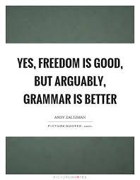 Grammar Quotes Best Good Grammar Quotes Sayings Good Grammar Picture Quotes