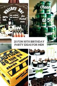 50th birthday present ideas for men birday party ideas for him fun men 50 husband celebration