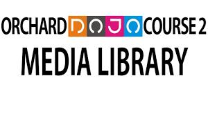 Design Dojo Media Com Dojo Course 2 12 Media Library