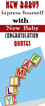 Congratulate On New Baby New Baby Congratulation Quotes For Cards And Gifts