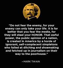 This Fantastic Mark Twain Quote About Media Is Still True Today Magnificent Mark Twain Quotes
