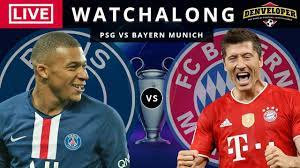 PSG vs Bayern Munich [LIVE STREAM] Full Match | Football Watchalong
