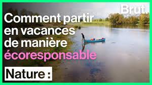 Partir En Vacances De Manière éco Responsable Magazine Goodplanet Info