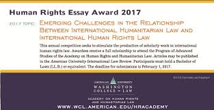 call for entries human rights essay award win a scholarship to  human rights essay award wcl essay award poster 2017 final2