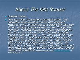 the kite runner by kahled hosseini introduction about the author  about the kite runner hosseini states hosseini states the story line of my