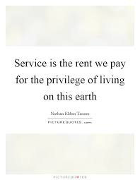 Rent Quotes Magnificent Rent Quotes Amazing Service Is The Rent We Pay For The Privilege Of