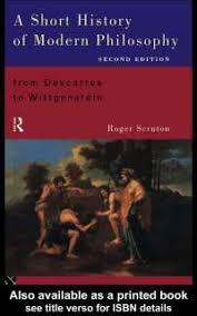 a short history of modern philosophy from descartes to  a short history of modern philosophy from descartes to wittgenstein essay united kingdom philosophy