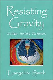 Resisting Gravity: Smith, Evangeline: 9781441501325: Amazon.com: Books