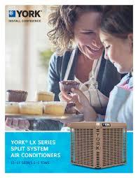 york split system. york ycd - yce yfe ycg ycs yfd lx series split-system air conditioners 13-14 seer 1.5 5 tons 1 / 4 pages split system
