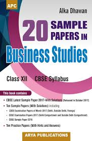 sample papers in business studies class xii by alka dhawan book details