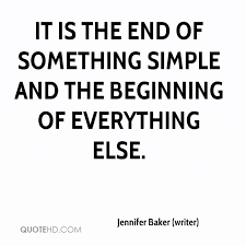 Jennifer Baker Writer Quotes QuoteHD Cool End Quotes