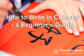 How To Write Chinese How To Write In Chinese A Beginners Guide In Chinese Writing