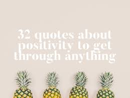 Towards Light Quotes 32 Quotes About Positivity To Get Through Anything