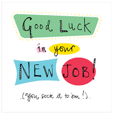 congrats on the new job quotes 27 very best good luck for you job wishes pictures