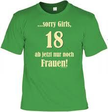 Lustige Shirt Sprüche Frisch Witziges T Shirt 18 Geburtstag Sorry