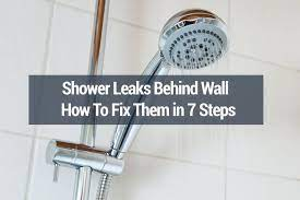 shower leaks behind wall how to fix