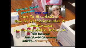 Hizentra Dosing Chart How To Hizentra Subcutaneous Immunoglobulin Infusion Paranormal Activity