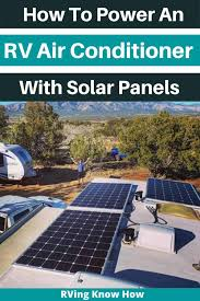 While propane is considerably cheaper to buy than electricity, it would take too much propane to effectively cool your rv's interior. Solar Power For Rv Air Conditioner Yes It S Possible Here S How
