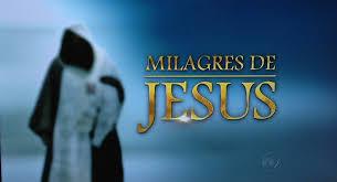 Resultado de imagem para jesus milagres