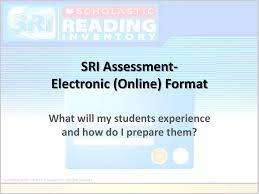 Sri Assessment Electronic Online Format