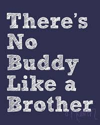 there s no buddy like a brother printable wall art 5 00 via etsy 5 done  on brothers wall art quotes with there s no buddy like a brother printable wall art 5 00 via etsy