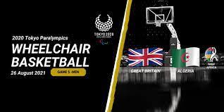 طوكيو 2020 - المباراة الخامسة للرجال - بريطانيا العظمى والجزائر - IWBF  Africa