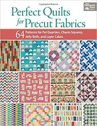 Perfect Quilts for Precut Fabrics: 64 Patterns for Fat Quarters ... & Perfect Quilts for Precut Fabrics: 64 Patterns for Fat Quarters, Charm  Squares, Jelly Rolls, and Layer Cakes: That Patchwork Place: 9781604684131:  ... Adamdwight.com