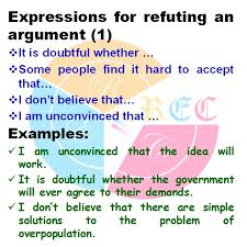 how to refute an argument in ielts writing band real essay 147 expressions for refuting an argument 1