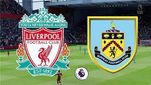 مشاهدة مباراة ليفربول وبيرنلي مباشر .. بث مباشر ليفربول وبيرنلي الان