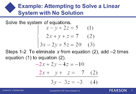 9 example attempting to solve a linear system with no solution solve the system of equations steps 1 2