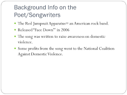 remember this is just an outline yours needs to be a full essay  background info on the poet songwriters the red jumpsuit apparatus an american rock band