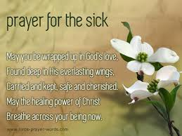 Prayer For The Sick Quotes Extraordinary Prayer For Healing The Sick Inspirational Quotes Pinterest