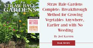 straw bale gardens complete book review