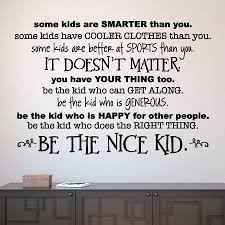 Be The Nice Kid Simple Wall Quotes™ Decal WallQuotes Awesome Nice And Simple Quotes