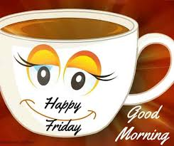 Share the best gifs now >>> 110 Beautiful Good Morning Wishes For Friday Best Images