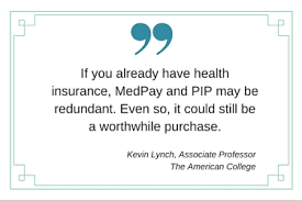 Pip Vs Medpay Insurance Coverage