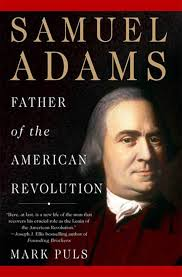 Samuel Adams Mark Puls Macmillan Amazing Samuel Adams Quotes