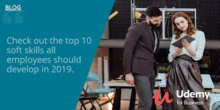 Top 10 Soft Skills Employers Are Looking For Top 10 Soft Skills For 2019 In The Workplace
