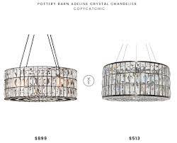 pottery barn adeline crystal chandelier 899 vs monroe round clear crystal chandelier 513