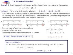 example 2 use the rational root theorem and the factor theorem to help solve the