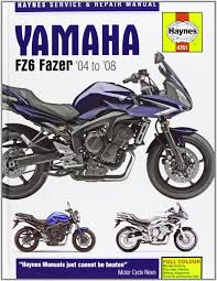 yamaha fz 6 fazer service and repair manual 2004 to 2007 haynes yamaha fz 6 fazer service and repair manual 2004 to 2007 haynes service and repair manuals amazon co uk phil mather 9781844257515 books