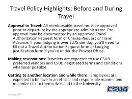 Travel Policy Highlights The Csu Travel Policy Applies To All Travel ...